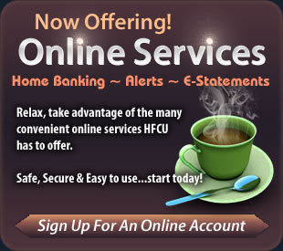 Now offering online services. Homebanking, alerts, and e-statements