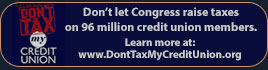 Don't let congress raise taxes on 96 million credit union members